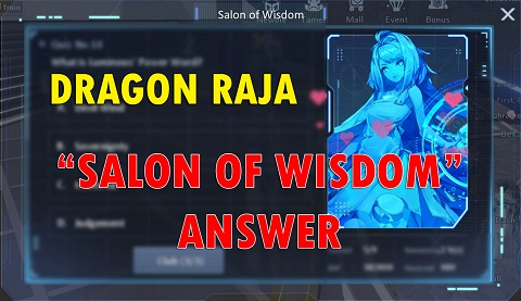 Dragon Raja Salon of Wisdom Answer