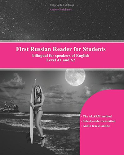 First Russian Reader for Students: bilingual for speakers of English Level A1 and A2 (Graded Russian Readers) (Volume 10)